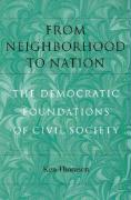 From Neighborhood to Nation from Neighborhood to Nation from Neighborhood to Nation from Neighborhood to Nation from Neighborhoo: The Democratic Found