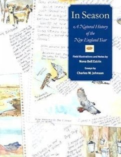 In Season: A Natural History of the New England Year - Estrin, Nona Bell Johnson, Charles W.