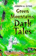 Green Mountains, Dark Tales