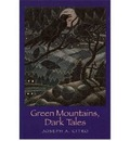 Green Mountains Dark Tales - Citro