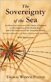 The Sovereignty Of The Sea - Thomas Wemyss Fulton
