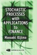 Stochastic Processes with Applications to Finance