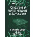 Foundations of Wavelet Networks and Applications - S. Sitharama Iyengar