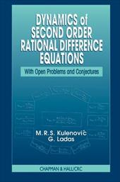 Dynamics of Second Order Rational Difference Equations - Kulenovic, M. R. S. / Kulenovic, Mustafa R. S. / Ladas, G.