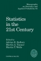 Statistics in the 21st Century - Adrian E. Raftery; Martin T. Wells; Martin Abba Tanner