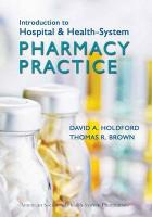 Introduction to Hospital & Health-System Pharmacy Practice