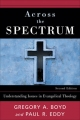 Across the Spectrum - Gregory A. Boyd;  Paul R. Eddy