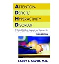 Attention-Deficit/Hyperactivity Disorder - Larry B. Silver