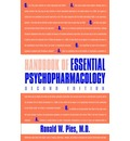 Handbook of Essential Psychopharmacology - Ronald W. Pies