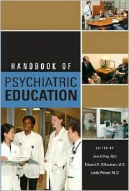 Handbook of Psychiatric Education - Edward K. Silberman (Editor), Linda Pessar (Editor)