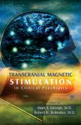 Transcranical Magnetic Stimulation in Clinical Psychiatry