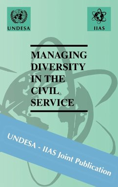 Managing Diversity in the Civil Service - Musik: International Institute of Administrativ / Herausgeber: Undesa -. Iias, -. Iias