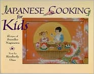 Japanese Cooking for Kids: Recipes of Sumiko Nagasawa - Kimberly Ono, Sumiko Nagasawa