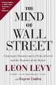The Mind of Wall Street - Eugene Linden; Leon Levy