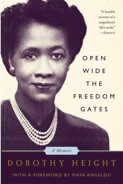 Open Wide the Freedom Gates: A Memoir - Height, Dorothy