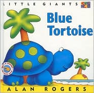 Blue Tortoise - Alan Rogers