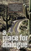 A Place for Dialogue: Language, Land Use, and Politics in Southern Arizona