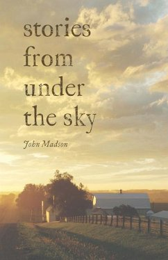 Stories from Under the Sky - Madson, John