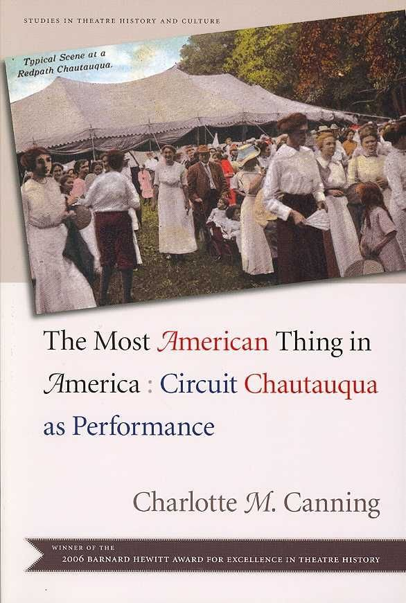 The Most American Thing in America - Charlotte M. Canning