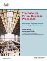 The Case for Virtual Business Processes: Reduce Costs, Improve Efficiencies, and Focus on Your Core Business