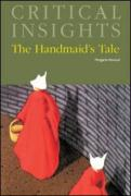 Critical Insights: The Handmaid's Tale: Print Purchase Includes Free Online Access