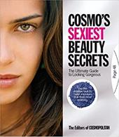 Cosmo's Sexiest Beauty Secrets: The Ultimate Guide to Looking Gorgeous - Cosmopolitan