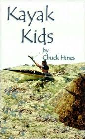 Kayak Kids - Chuck Hines