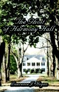 The Ghost of Harmony Hall