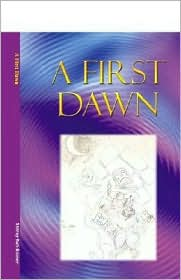 A First Dawn - Shirley Ruh-Booker