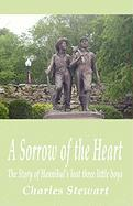 A Sorrow of the Heart