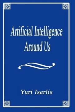 Artificial Intelligence Around Us - Iserlis, Yuri