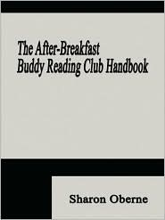 The After-Breakfast Buddy Reading Club Handbook - Sharon Oberne