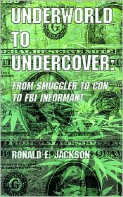 Underworld To Undercover - Ronald Jackson