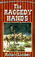 The Raggedy Hands