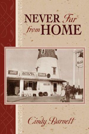 Never Far From Home - Cindy Barnett