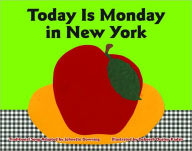 Today Is Monday in New York - Johnette Downing