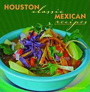 Houston Classic Mexican Recipes