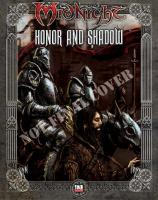 Honor and Shadow