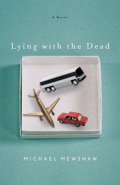 Lying with the Dead - Mewshaw, Michael