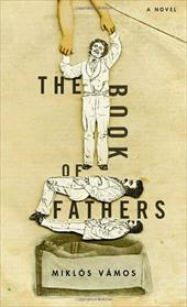 The Book of Fathers - Vamos, Miklos / Sherwood, Peter