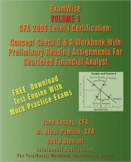 Examwise Volume 1 Cfa 2008 Level I Certification With Preliminary Reading Assignments For Chartered Financial Analyst (With Download Software) - Cfa Jane Vessey
