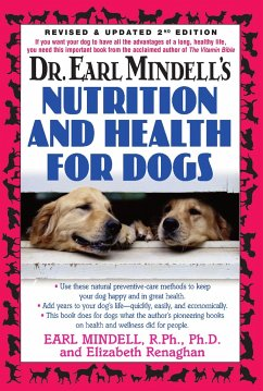 Dr. Earl Mindell's Nutrition and Health for Dogs - Mindell, Earl Renaghan, Elizabeth