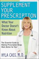 Supplement Your Prescription: What Your Doctor Doesn't Know about Nutrition