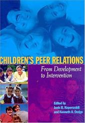 Children's Peer Relations: From Development to Intervention - Kupersmidt, Janis B. / Dodge, Kenneth A.
