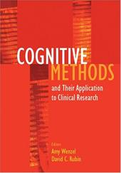 Cognitive Methods and Their Applications to Clinical Research - Wenzel, Amy / Rubin, David C.