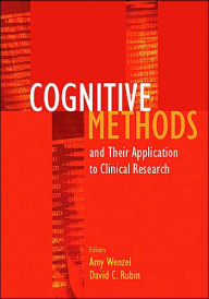 Cognitive Methods and Their Applications to Clinical Research - Amy Wenzel