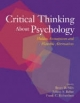 Critical Thinking About Psychology - Brent D. Slife; Jeffrey S. Reber; Frank C. Richardson