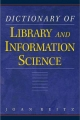 Dictionary for Library and Information Science - Joan Reitz