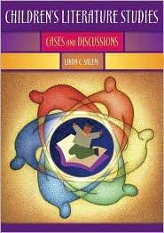 Children's Literature Studies: Cases and Discussions - Linda C. Salem