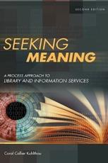 Seeking Meaning - Carol Collier Kuhlthau